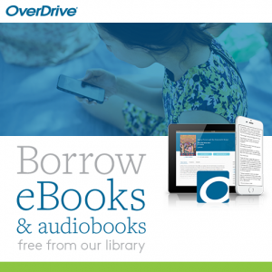 "girl looking at smartphone, a photo of a tablet, and the words ""Borrow eBooks & audiobooks free from your library"""